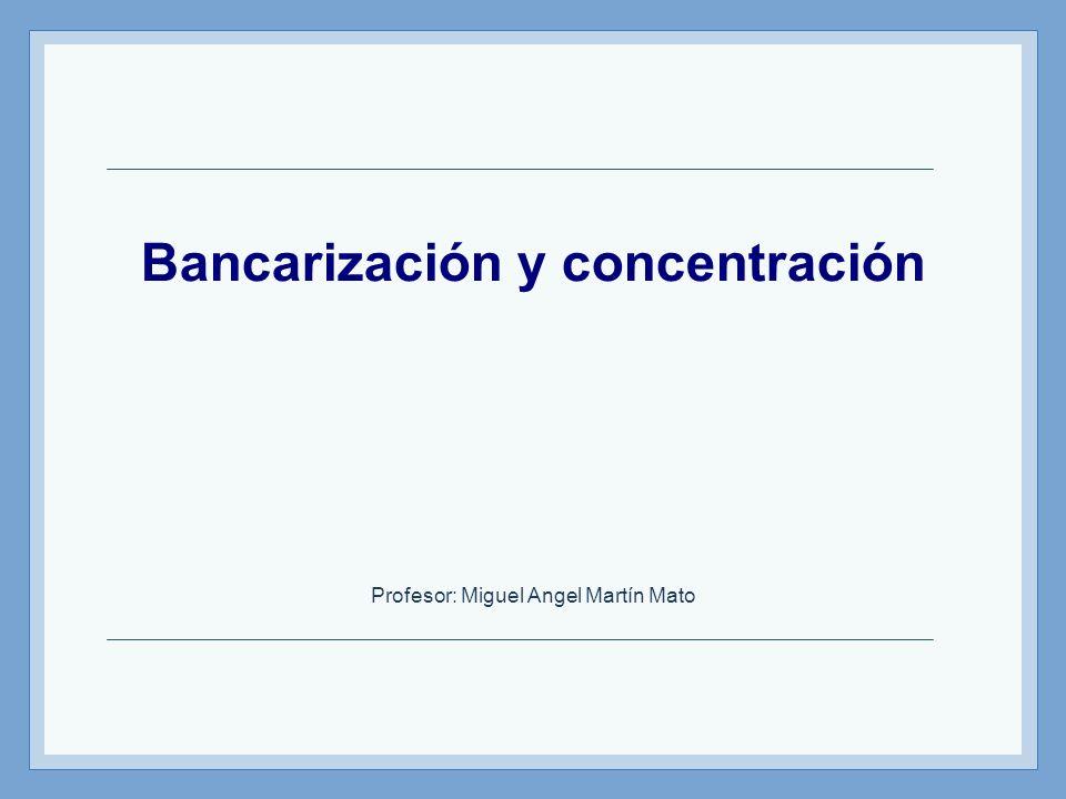 Bancarización y concentración