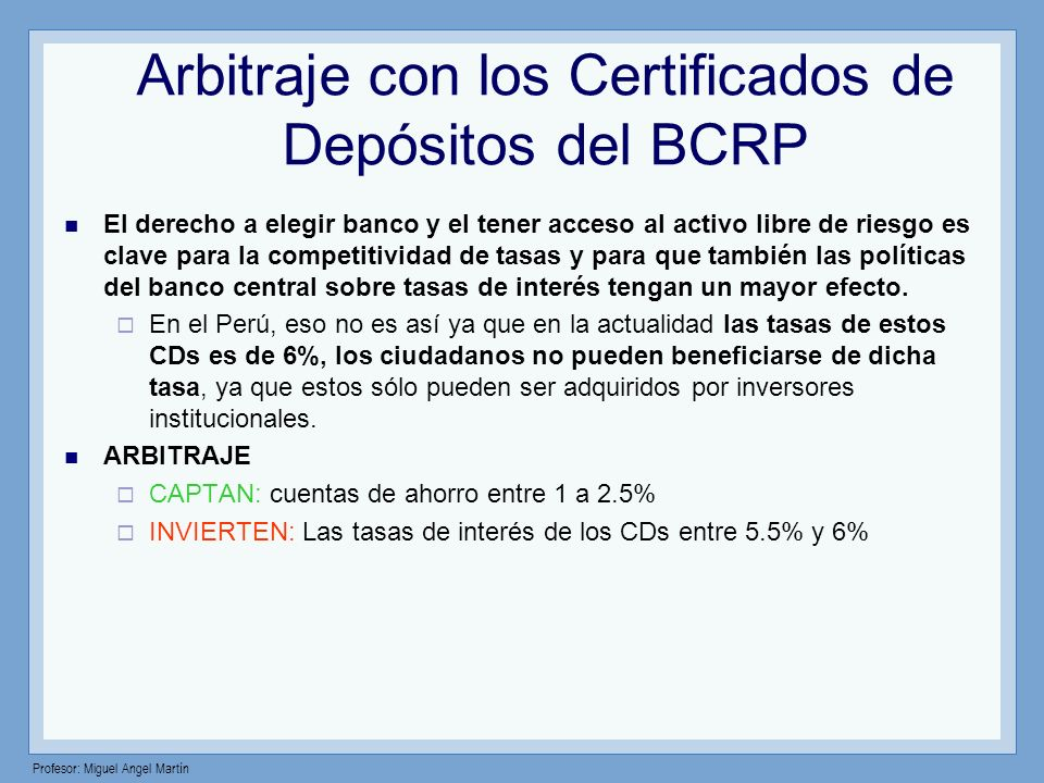 Arbitraje con los Certificados de Depósitos del BCRP