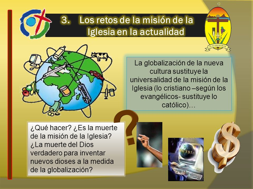 3. Los retos de la misión de la Iglesia en la actualidad
