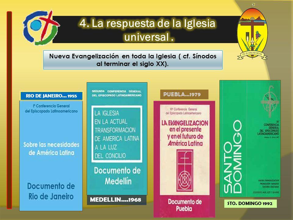 4. La respuesta de la Iglesia universal .