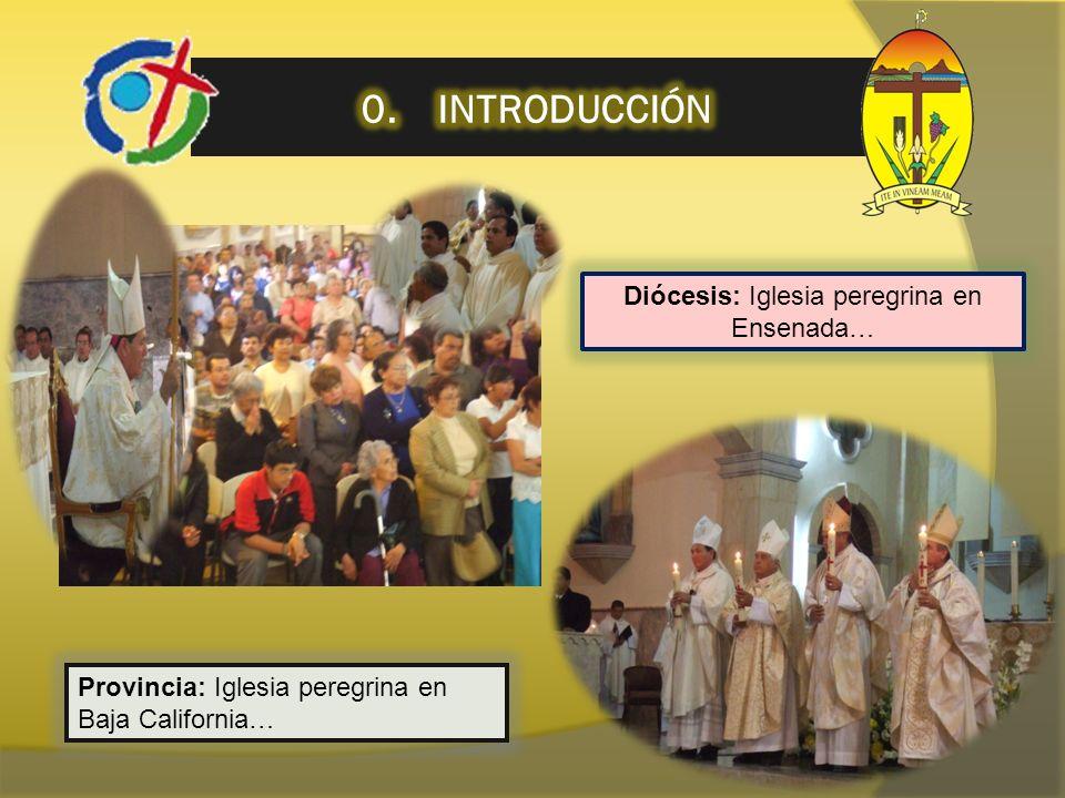 Diócesis: Iglesia peregrina en Ensenada…