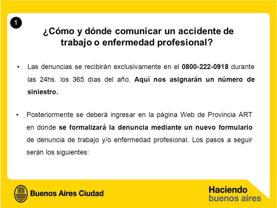 1 ¿Cómo y dónde comunicar un accidente de trabajo o enfermedad profesional