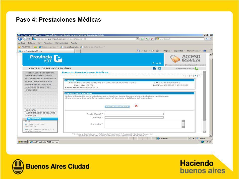 Paso 4: Prestaciones Médicas