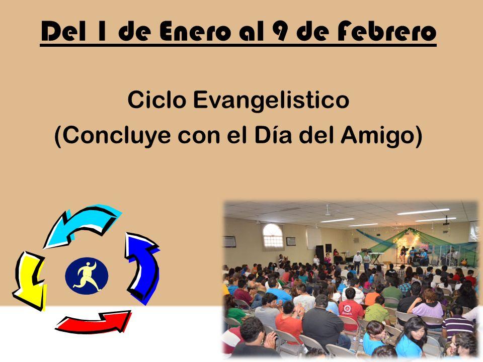Del 1 de Enero al 9 de Febrero