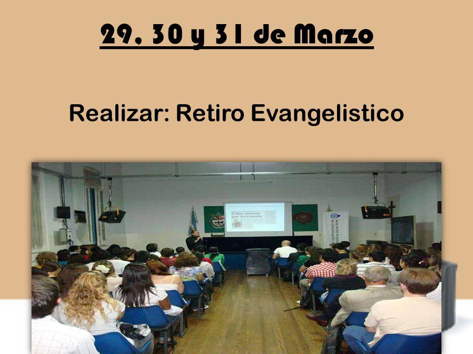 Realizar: Retiro Evangelistico