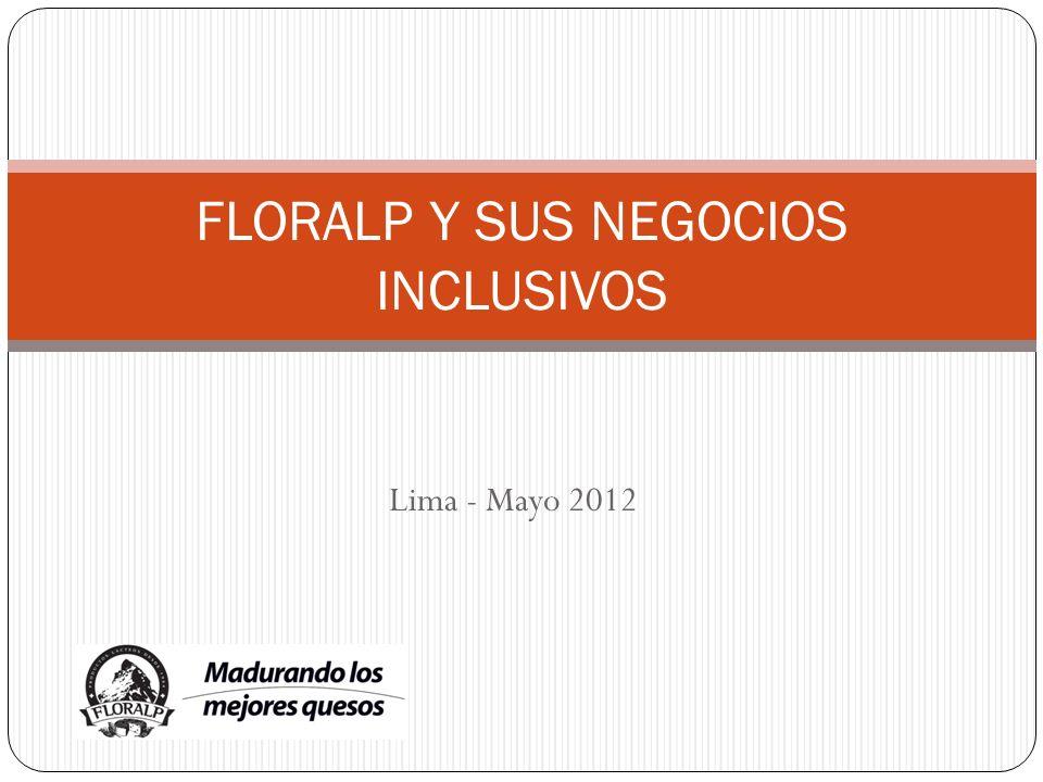 FLORALP Y SUS NEGOCIOS INCLUSIVOS
