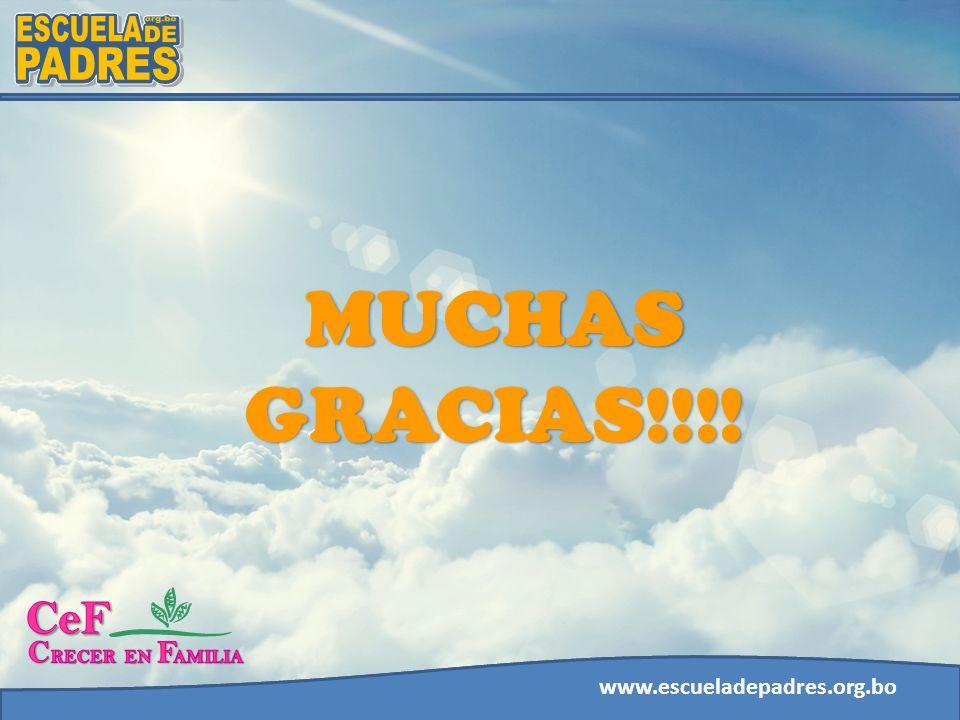 MUCHAS GRACIAS!!!! ESCUELA PADRES DE org.bo ESCUELA PADRES DE org.bo