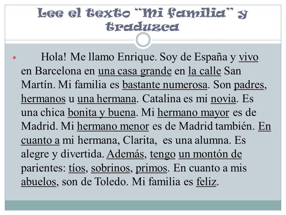 Lee el texto Mi familia y traduzca