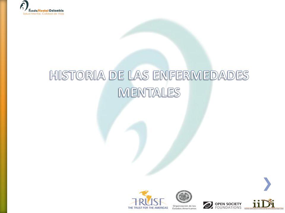 HISTORIA DE LAS ENFERMEDADES MENTALES