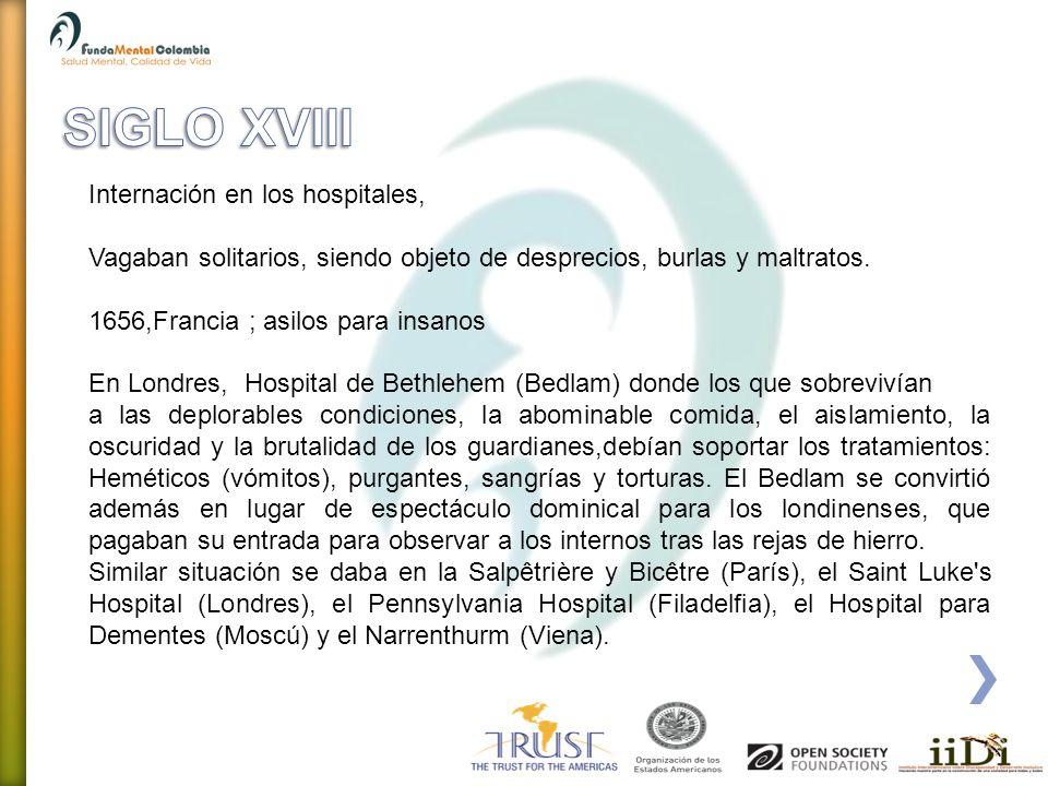 SIGLO XVIII Internación en los hospitales,