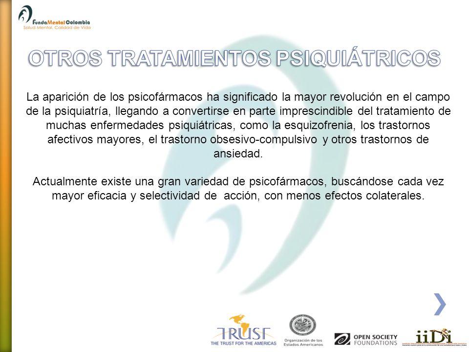 OTROS TRATAMIENTOS PSIQUIÁTRICOS