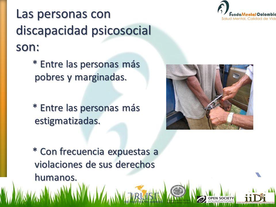 Las personas con discapacidad psicosocial son: