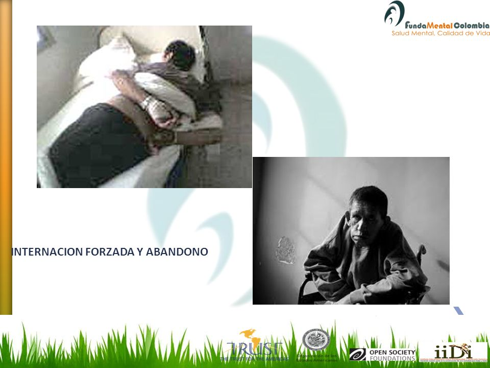 INTERNACION FORZADA Y ABANDONO