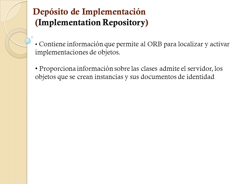 Depósito de Implementación (Implementation Repository)
