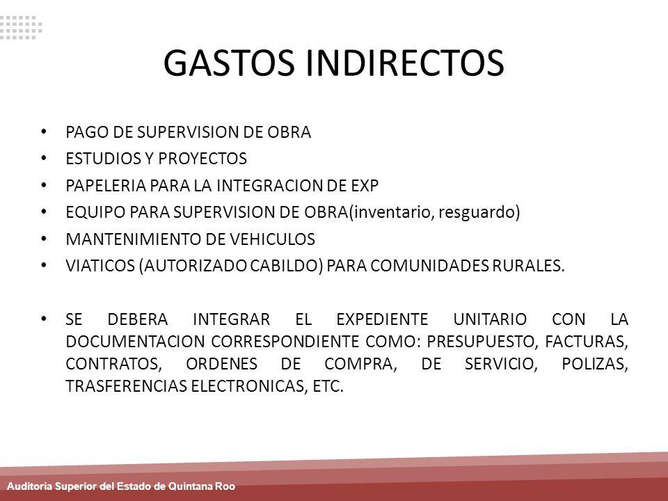 GASTOS INDIRECTOS PAGO DE SUPERVISION DE OBRA ESTUDIOS Y PROYECTOS