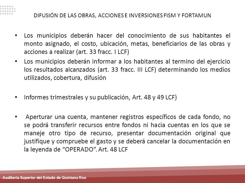 DIFUSIÓN DE LAS OBRAS, ACCIONES E INVERSIONES FISM Y FORTAMUN
