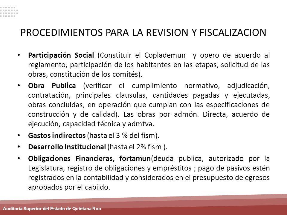 PROCEDIMIENTOS PARA LA REVISION Y FISCALIZACION