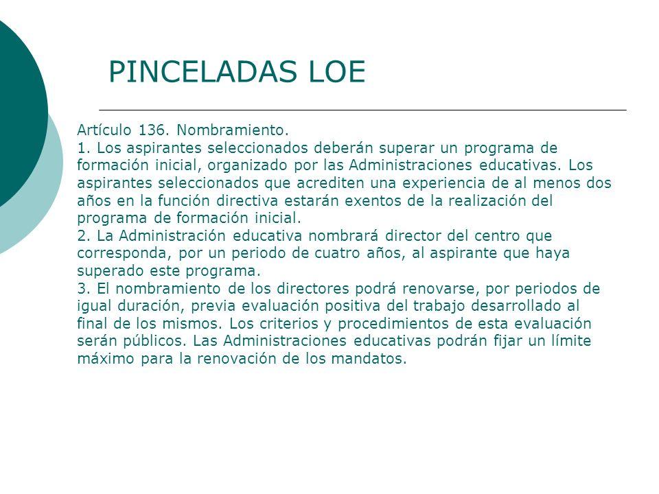 PINCELADAS LOE Artículo 136. Nombramiento.