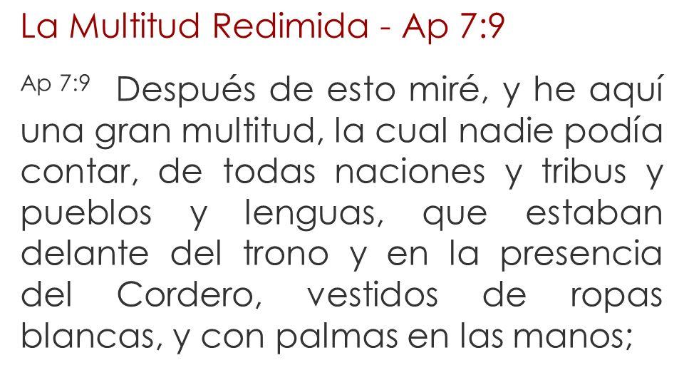 La Multitud Redimida - Ap 7:9