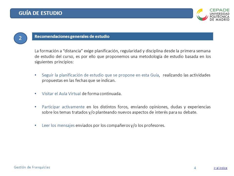 GUÍA DE ESTUDIO 2 Recomendaciones generales de estudio