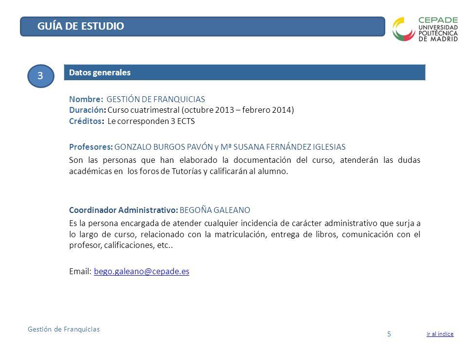 GUÍA DE ESTUDIO 3 Datos generales Nombre: GESTIÓN DE FRANQUICIAS