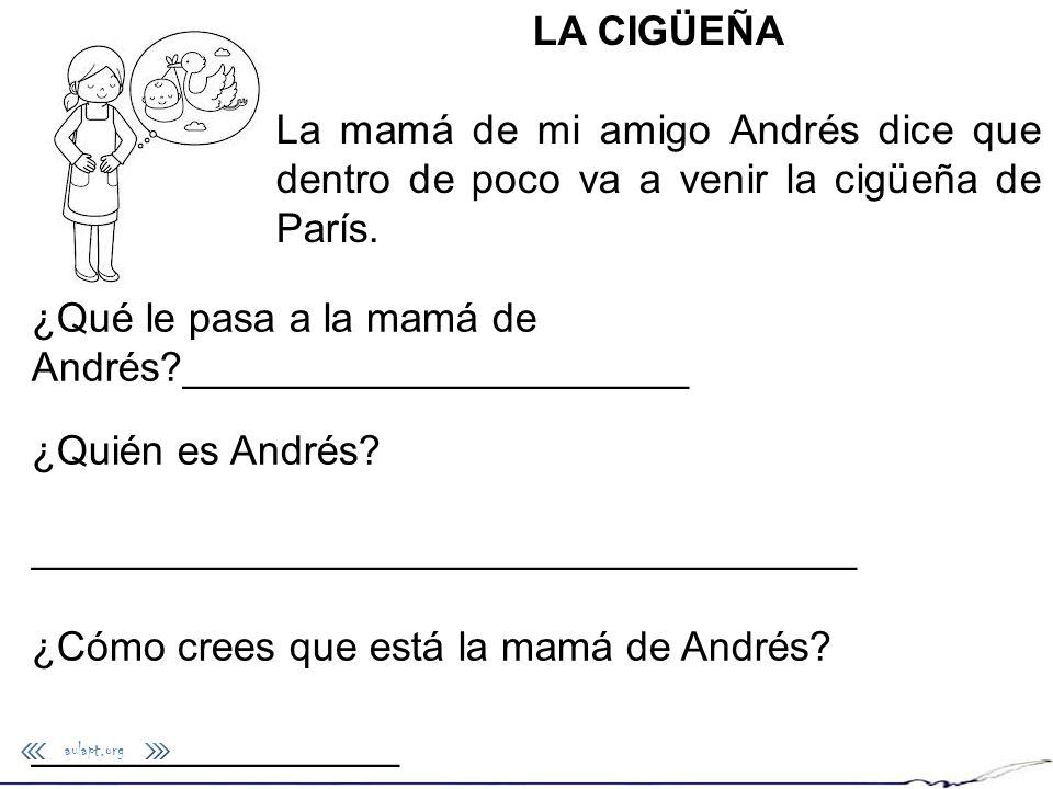 ¿Qué le pasa a la mamá de Andrés ______________________