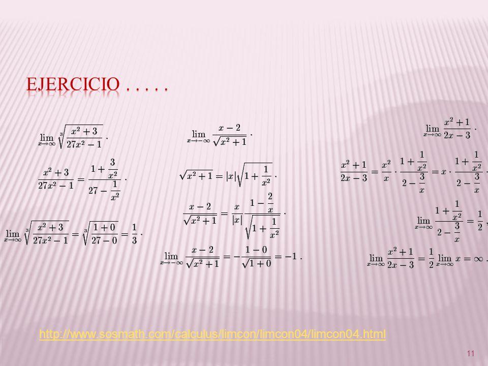 Ejercicio . . . . . http://www.sosmath.com/calculus/limcon/limcon04/limcon04.html
