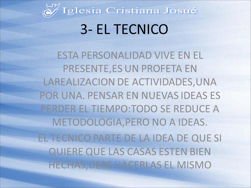 3- EL TECNICO