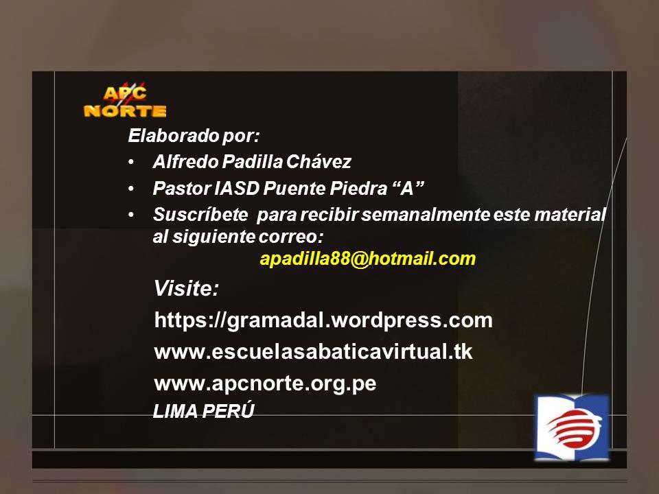 Visite: https://gramadal.wordpress.com www.escuelasabaticavirtual.tk