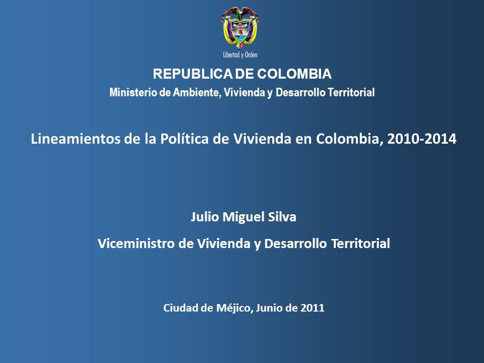 Lineamientos de la Política de Vivienda en Colombia, 2010-2014