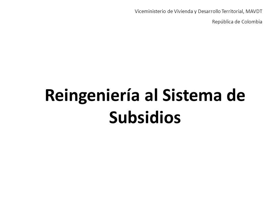 Reingeniería al Sistema de Subsidios