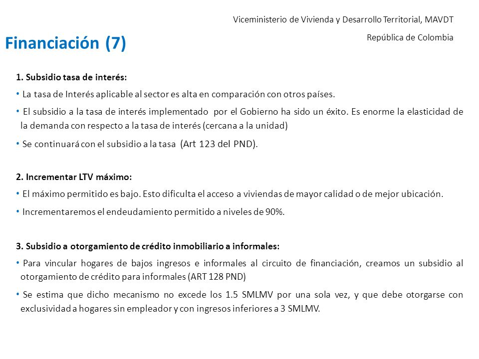 Financiación (7) 1. Subsidio tasa de interés: