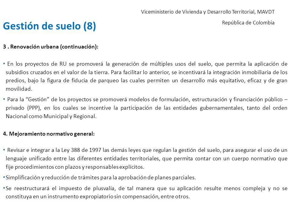 Gestión de suelo (8) 3 . Renovación urbana (continuación):