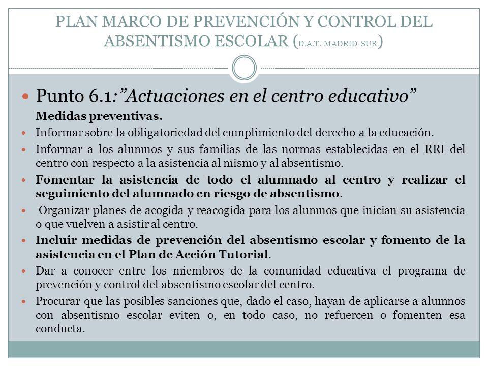 Punto 6.1: Actuaciones en el centro educativo