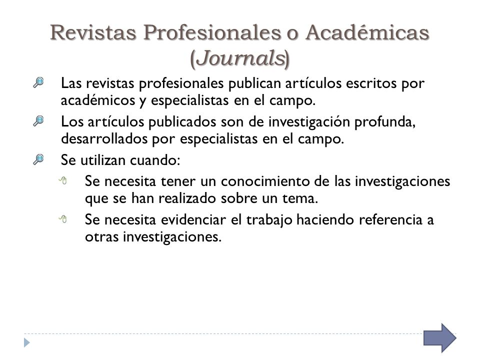Revistas Profesionales o Académicas (Journals)