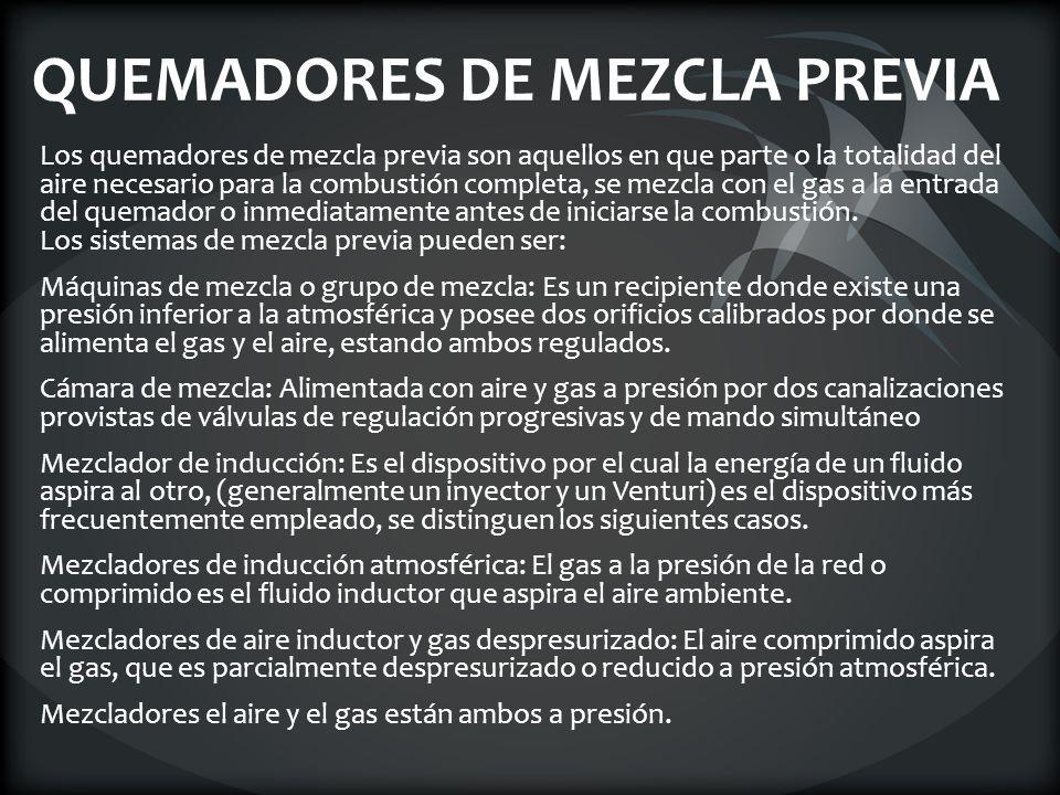QUEMADORES DE MEZCLA PREVIA