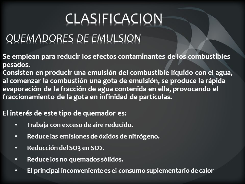 QUEMADORES DE EMULSION