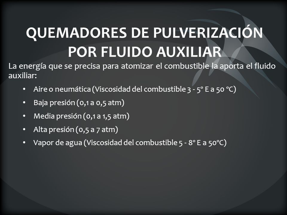 QUEMADORES DE PULVERIZACIÓN POR FLUIDO AUXILIAR