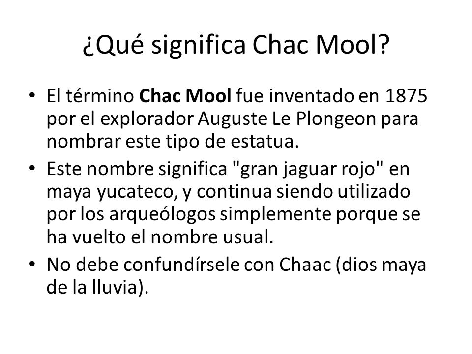 ¿Qué significa Chac Mool