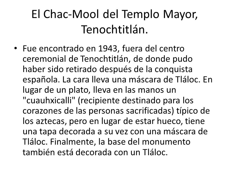 El Chac-Mool del Templo Mayor, Tenochtitlán.