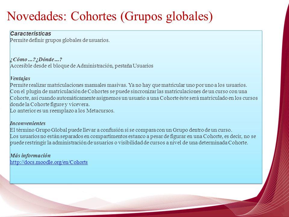 Novedades: Cohortes (Grupos globales)