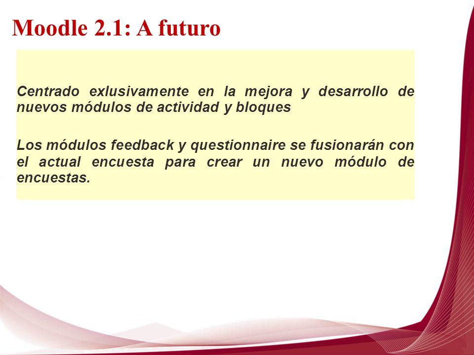 Moodle 2.1: A futuro