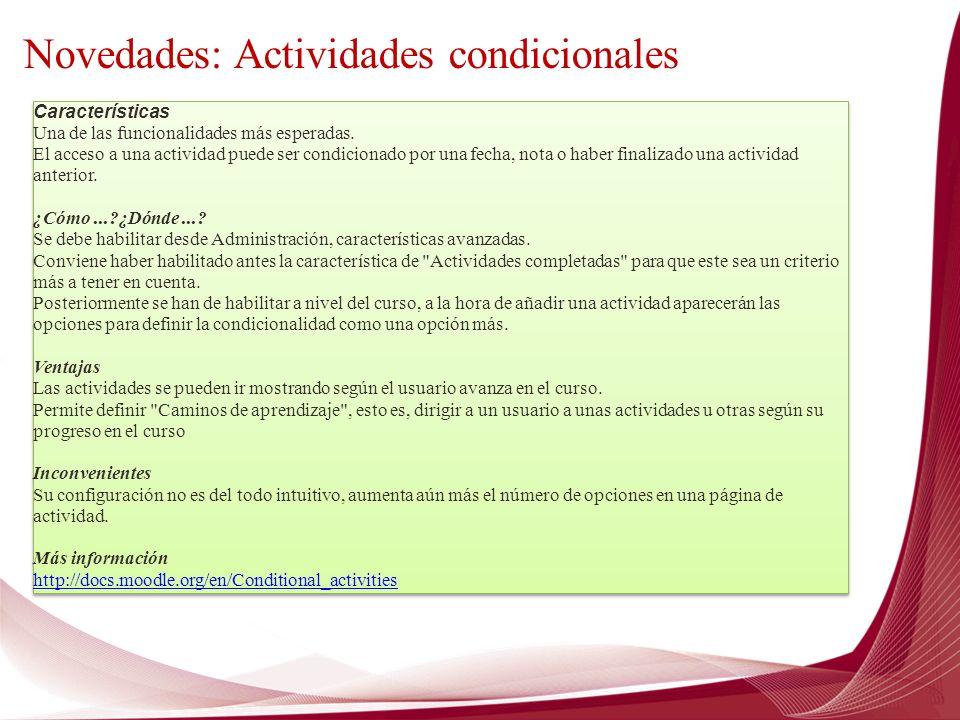 Novedades: Actividades condicionales
