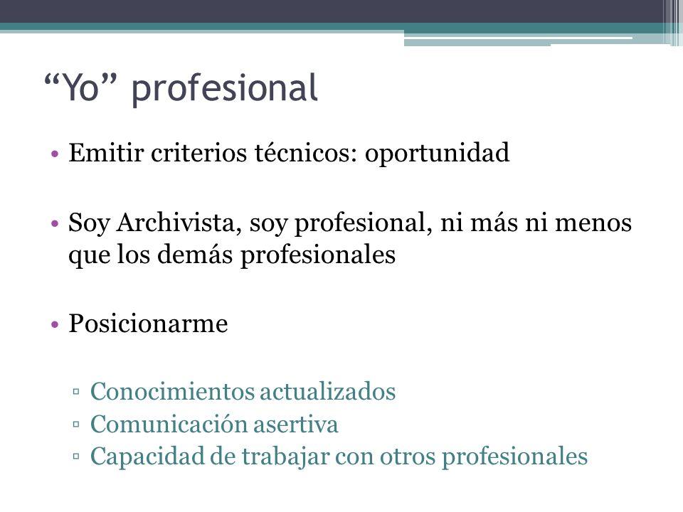 Yo profesional Emitir criterios técnicos: oportunidad