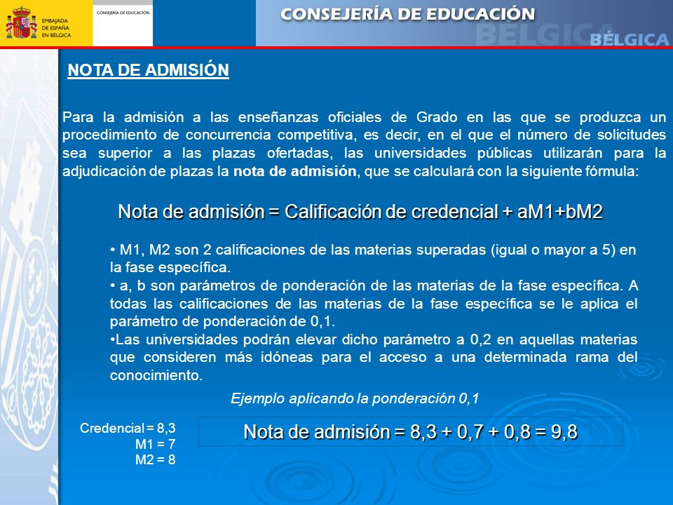 Nota de admisión = Calificación de credencial + aM1+bM2