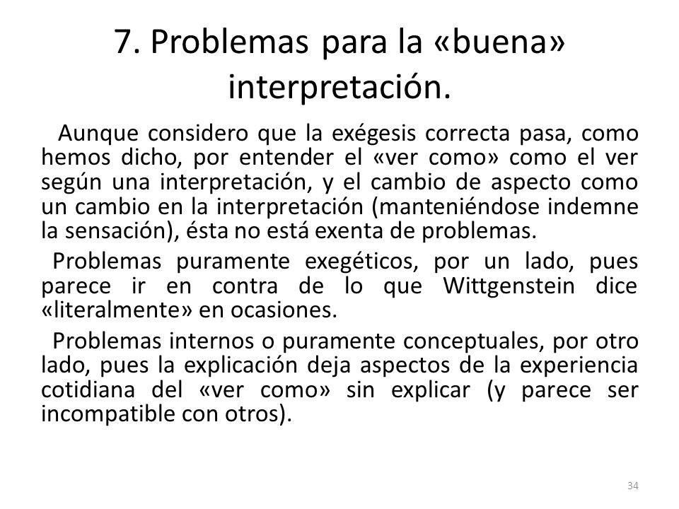 7. Problemas para la «buena» interpretación.