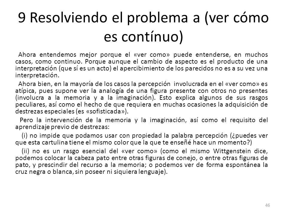 9 Resolviendo el problema a (ver cómo es contínuo)