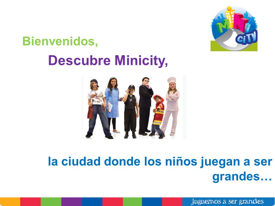 Descubre Minicity, Bienvenidos,