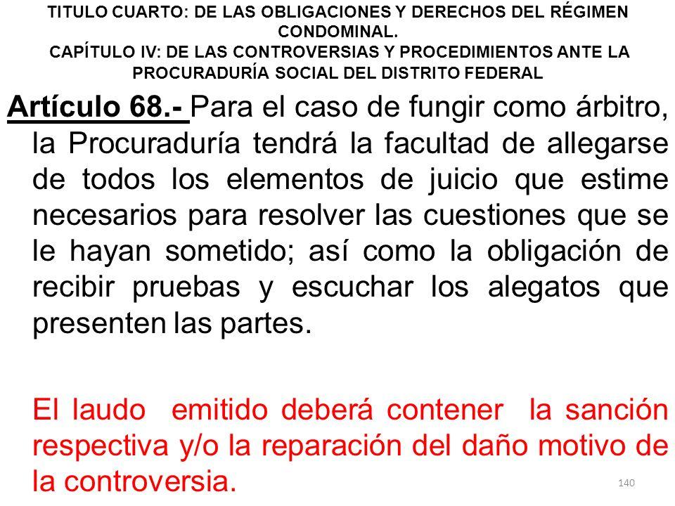 TITULO CUARTO: DE LAS OBLIGACIONES Y DERECHOS DEL RÉGIMEN CONDOMINAL