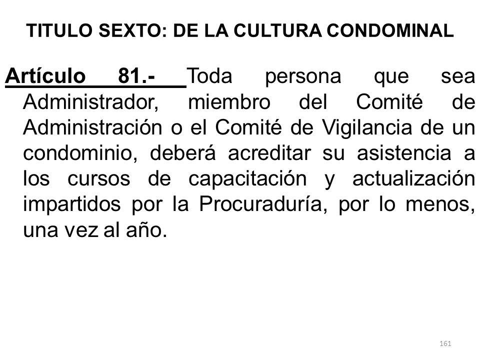 TITULO SEXTO: DE LA CULTURA CONDOMINAL